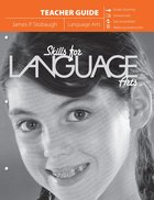 Skills For Language Arts: Lessons in Gramma and Communication (Teacher Edition) Paperback