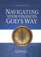Navigating Your Finances God's Way Paperback