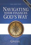 Navigating Your Finances God's Way (Facilitator Guide) Paperback