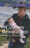 Cowboy Bodyguard (Gold Country Cowboys) (Love Inspired Suspense Series) Mass Market