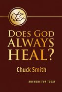 Does God Always Heal? Booklet