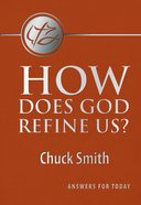 How Does God Refine Us? Booklet