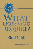 What Does God Require? Booklet