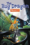 The Bug Dragon Project Paperback