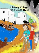 History Village: The Cross Over Paperback