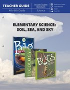 Elementary Science of Soil, Sea & Sky (Teacher Guide) Paperback