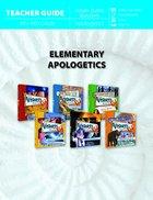 Elementary Apologetics (Teacher Guide) Paperback