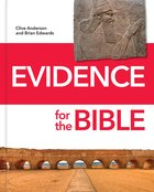 Evidence For the Bible Hardback
