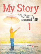 My Story 1: The World Around Me Paperback