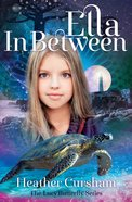 Ella in Between (#03 in Lucy Butterfly Series) Paperback