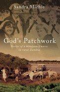 God's Patchwork Paperback