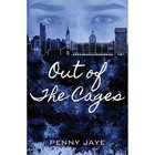 Out of the Cages Paperback