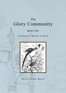 The Glory Community (Vol 2)