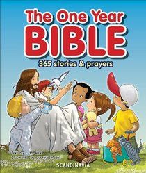 The One Year Bible:365 Stories and Prayers