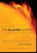 The Blazing Centre (Study Guide) Paperback