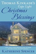 Christmas Blessings (#18 in Cape Light Novel Series) Hardback