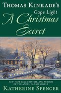 A Christmas Secret (#19 in Cape Light Novel Series) Hardback