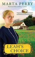 Leah's Choice (#01 in Pleasant Valley Series) Mass Market