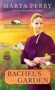 Rachel's Garden (#02 in Pleasant Valley Series) Mass Market