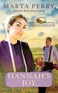 Hannah's Joy (#06 in Pleasant Valley Series) Mass Market