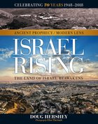 Israel Rising: Ancient Prophecy / Modern Lens Hardback