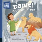 Daniel in the Lions Den (Tiny Bible Tales Series)