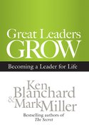 Great Leaders Grow Hardback