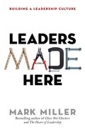 Leaders Made Here: Building a Leadership Culture Hardback