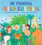 Mi Primera Biblia Ilustrada (My First Picture Bible) Hardback