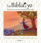 La Biblia Y Yo (The Bible And Me) Hardback