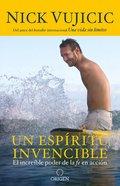 Espiritu Invencible, Un (Unstoppable) Paperback