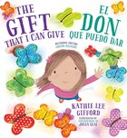 El Don Que Puedo Dar (The Gift That I Can Give) Hardback
