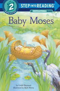 Baby Moses (Step Into Reading Level 1)