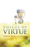 Voices of Virtue: Inspiring Stories of Character