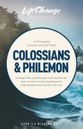 Colossians/Philemon (Lifechange Study Series) Paperback