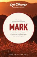 Mark (Lifechange Study Series) Paperback