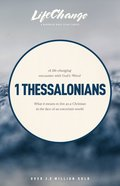 1 Thessalonians (Lifechange Study Series)