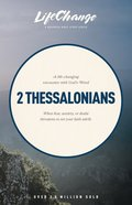 2 Thessalonians (Lifechange Study Series) Paperback