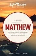 Matthew (Lifechange Study Series) Paperback