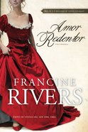 Amor Redentor (Redeeming Love) Paperback