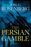 The Persian Gamble (#02 in Marcus Ryker Series) Hardback