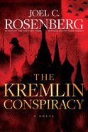 The Kremlin Conspiracy (#01 in Marcus Ryker Series) Paperback