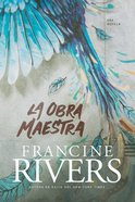 La Obra Maestra (The Masterpiece) Paperback
