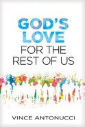 Booklet God's Love For the Rest of Us Paperback