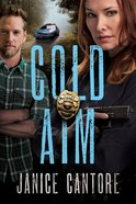 Cold Aim (#03 in Line Of Duty Series) Paperback