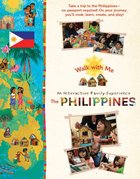 Philippines, The: An Interactive Experience (Includes DVD and Card Game) (Walk With Me Series)