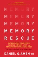 Memory Rescue: Supercharge Your Brain, Reverse Memory Loss, and Remember What Matters Most Paperback