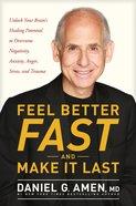 Feel Better Fast and Make It Last eBook