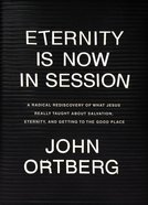 Eternity is Now in Session eBook