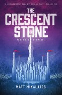 The Crescent Stone (#01 in Sunlit Lands Series) Paperback